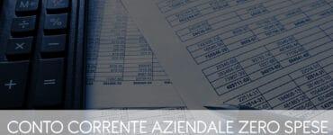 Conto Corrente Aziendale Zero Spese